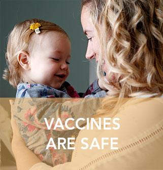 Click to Vaccines Are Safe page